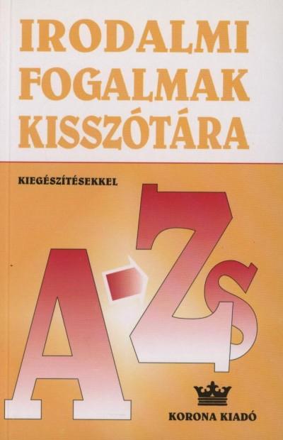 Bárdos László - Szabó B. István - Dr. Vasy Géza - Irodalmi fogalmak kisszótára