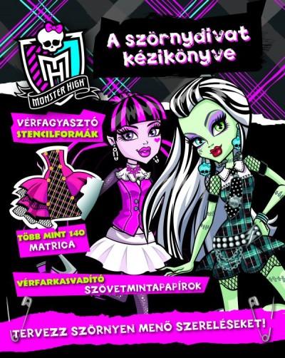 Luca Anna  (Szerk.) - Monster High: A szörnydivat kézikönyve