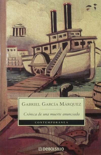 Gabriel García Márquez - Crónica de una muerte anunciada