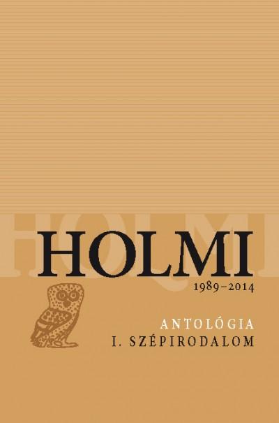 Réz Pál  (Szerk.) - Holmi-antológia I.