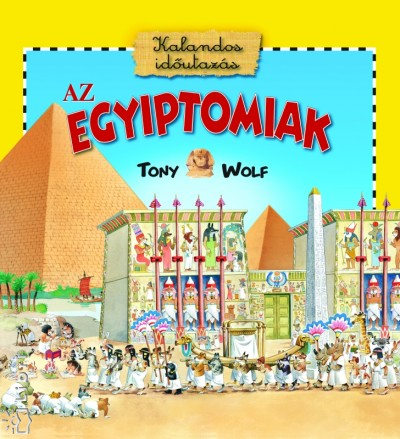 Anna Casalis - Az egyiptomiak - Kalandos időutazás