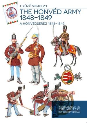 Somogyi Gy�z� - The Honv�d Army 1848-1849