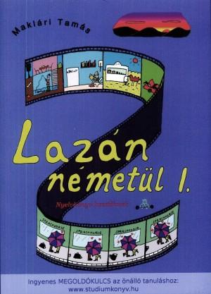 Makl�ri Tam�s - Laz�n n�met�l I.