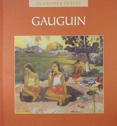 Hajnal Gabriella  (Szerk.) - Paul Gauguin