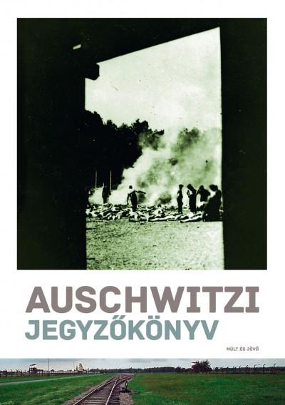 Haraszti György - Auschwitzi jegyzőkönyv