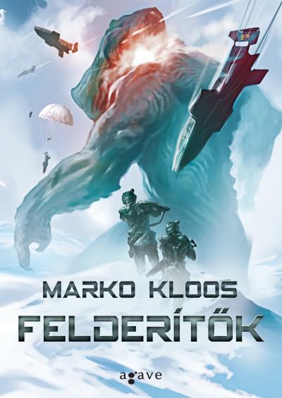 Marko Kloos - Felderítők
