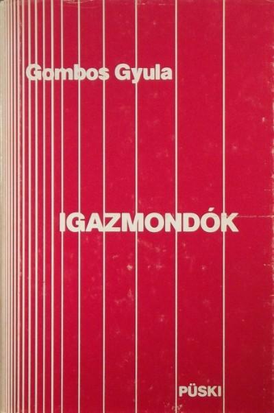 Gombos Gyula - Igazmondók