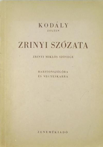 Kodály Zoltán - Zrinyi szózata