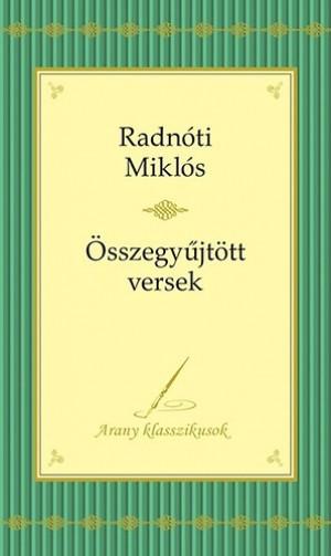 Radn�ti Mikl�s - Radn�ti Mikl�s versei