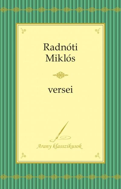 Radnóti Miklós - Radnóti Miklós Összegyűjtött versei