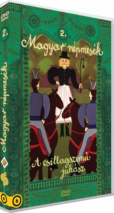 Haui József - Hegyi Füstös László - Horváth Mária - Jankovics Marcell - Molnár Péter - Molnár Piroska - Szabó Gyula - Magyar Népmesék 2. - A csillagszemű juhász - DVD