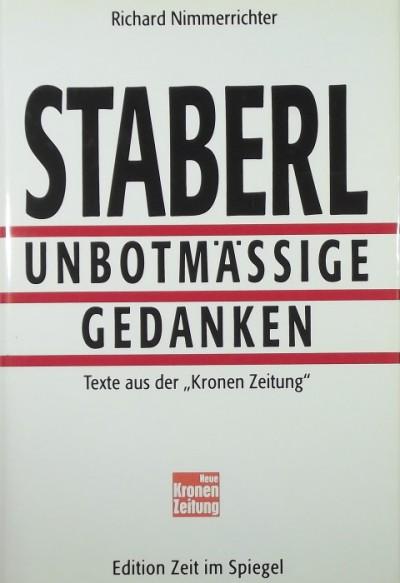 Richard Nimmerrichter - Staberl - Unbotmässige Gedanken