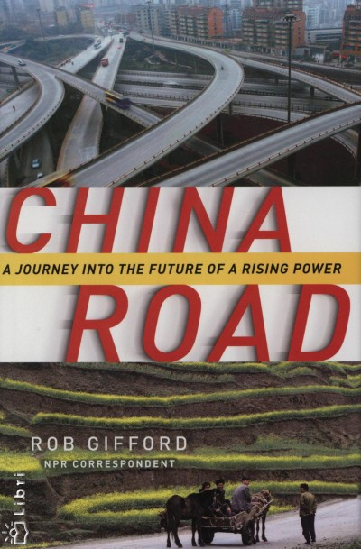 Rob Gifford - China Road