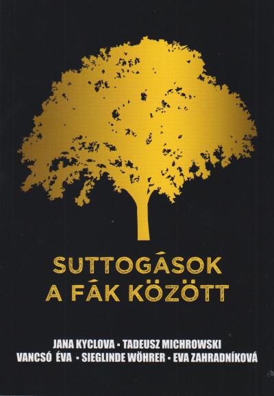 - Suttogások a fák között
