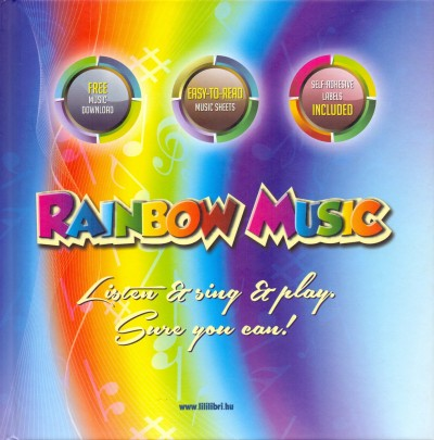 - Rainbow music - Listen & sing & play - Sure you can!