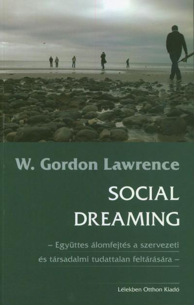 W. Gordon Lawrence - Social dreaming