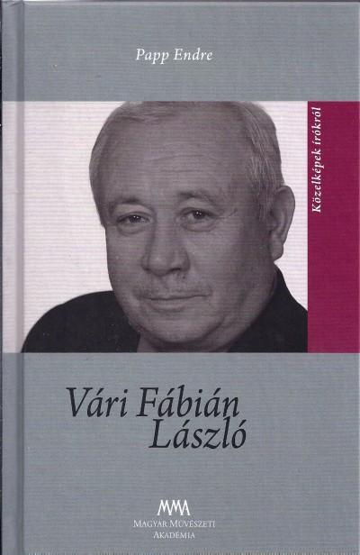 Papp Endre - Ács Margit  (Szerk.) - Vári Fábián László