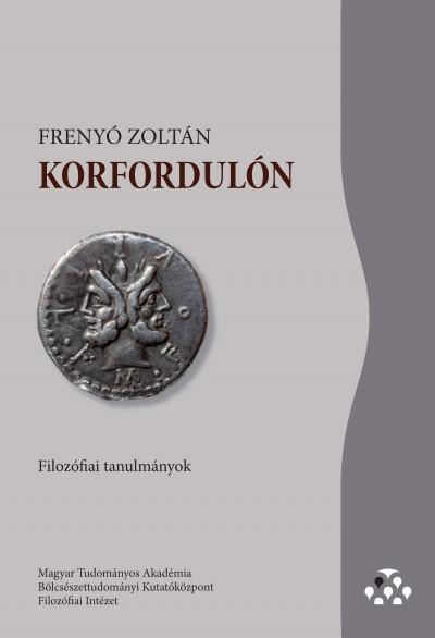 Frenyó Zoltán - Korfordulón