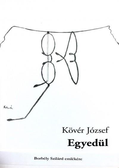Kövér József - Egyedül