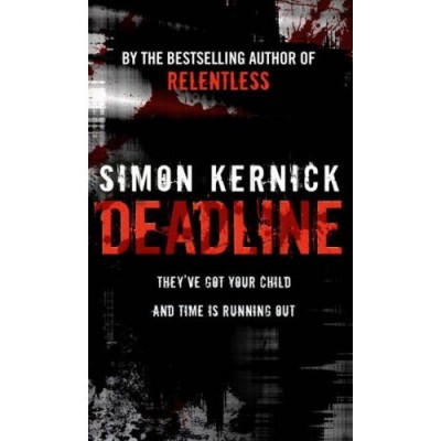 Simon Kernick - Deadline