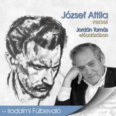 József Attila - Jordán Tamás - József Attila versei - Hangoskönyv