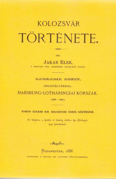 Jakab Elek - Kolozsvár története III.