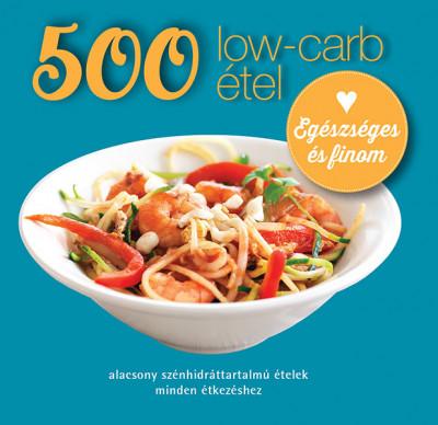 Deborah Gray - 500 low-carb étel