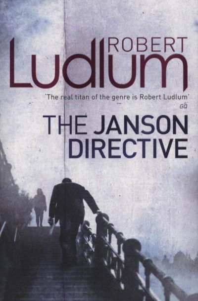 Robert Ludlum - The Janson Directive