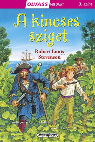 Robert Louis Stevenson - Olvass velünk! (3) - A kincses sziget