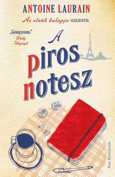 Antoine Laurain - A piros notesz