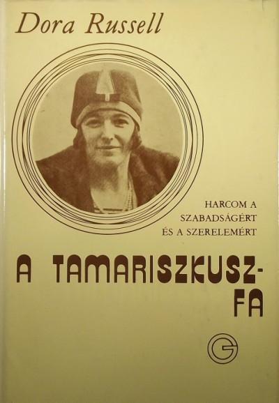 Dora Russell - A Tamariszkuszfa