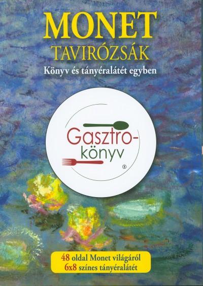 Hitseker Mária  (Összeáll.) - Monet - Tavirózsák