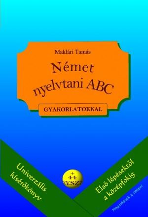 Makl�ri Tam�s - N�met nyelvtani abc gyakorlatokkal
