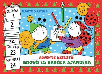 Bartos Erika - Bogyó és Babóca ajándéka - Adventi kifestő