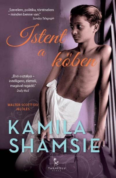 Kamila Shamsie - Istent a kőben