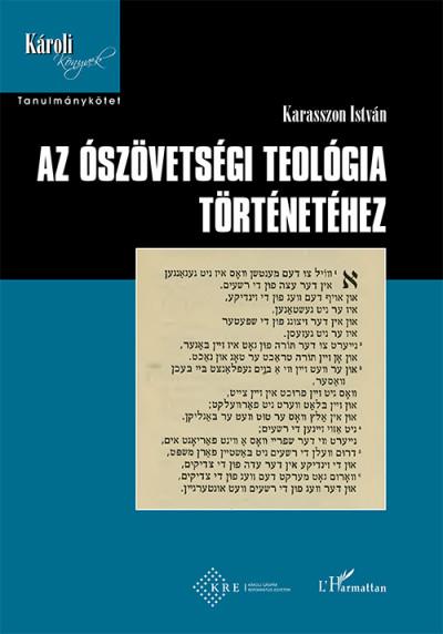 Karasszon István - Az ószövetségi teológia történetéhez