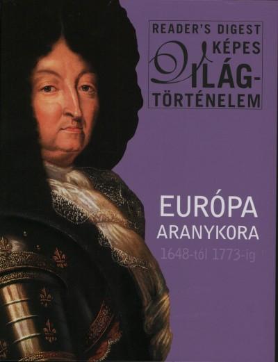 Campos Jiménez Mária  (Szerk.) - Európa aranykora 1648-tól 1773-ig