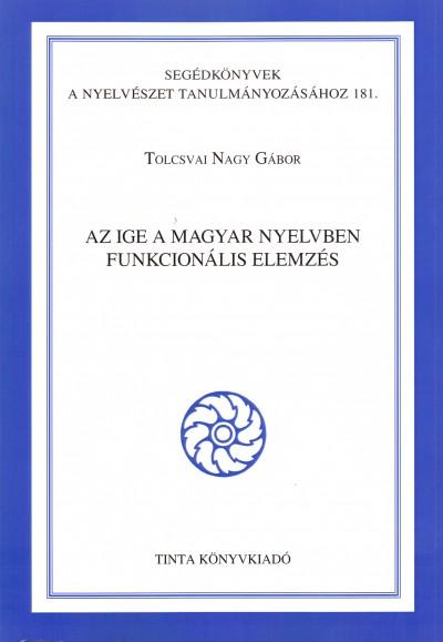 Tolcsvai Nagy Gábor - Az ige a magyar nyelvben