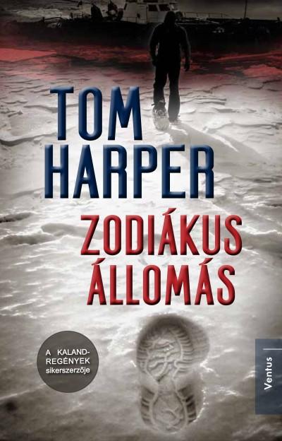 Tom Harper - Zodiákus állomás
