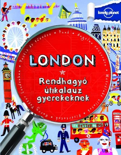 Klay Lamprell - London - Rendhagyó útikalauz gyerekeknek