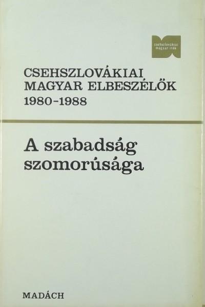 Fazekas József  (Vál.) - Tóth Károly  (Vál.) - Csehszlovákiai magyar elbeszélők 1980-1988