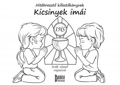 - Kicsinyek imái