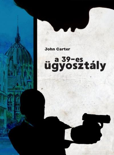 John Carter - A 39-es ügyosztály