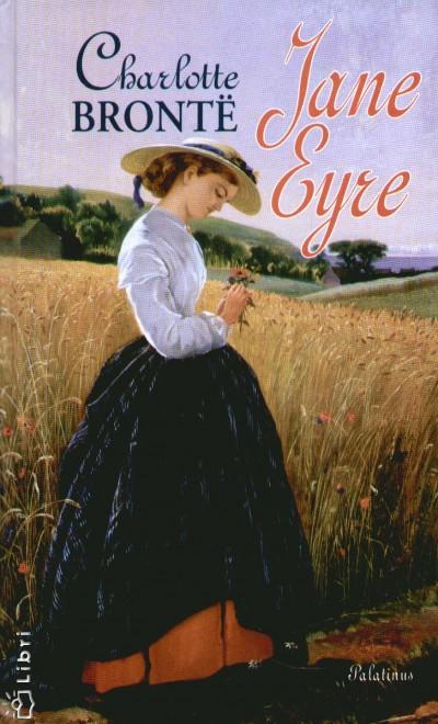 Charlotte Brontë - Jane Eyre
