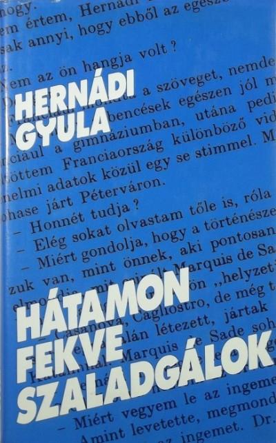 Hernádi Gyula - Hátamon fekve szaladgálok