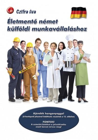 Czifra Éva - Életmentő német külföldi munkavállaláshoz