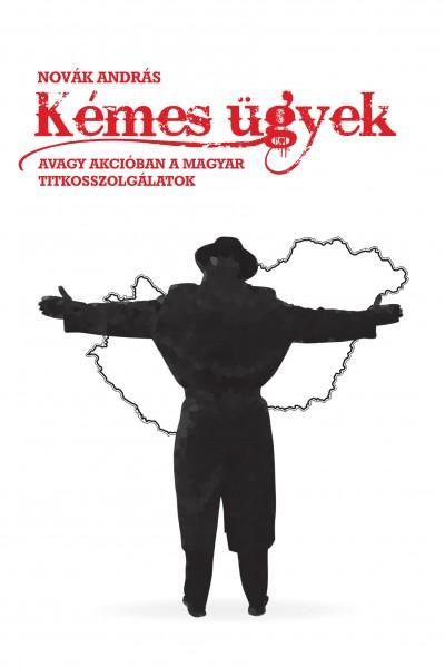 Novák András - Kémes ügyek