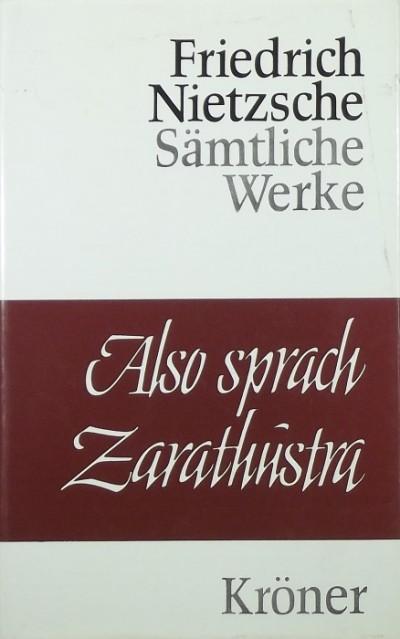 Friedrich Nietzsche - Also sprach Zarathustra