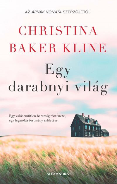 Christina Baker Kline - Egy darabnyi világ
