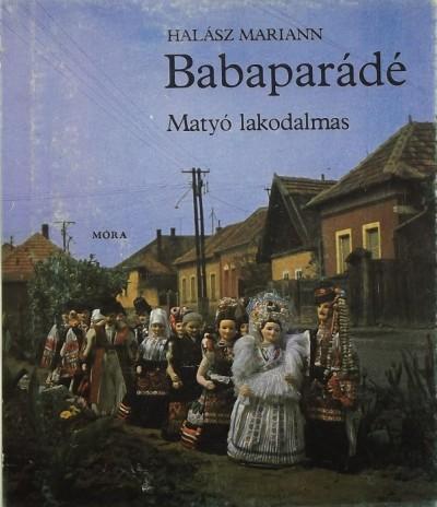 Halász Mariann - Babaparádé